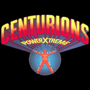 Centurions - Power X-treme